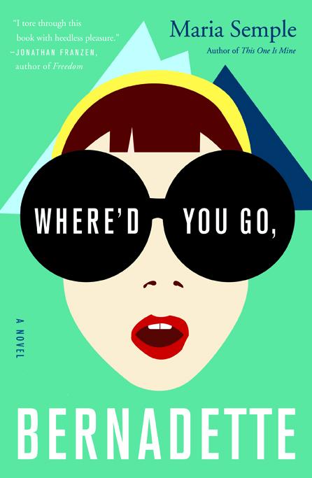 WHERE'D YOU GO, BERNADETTE |