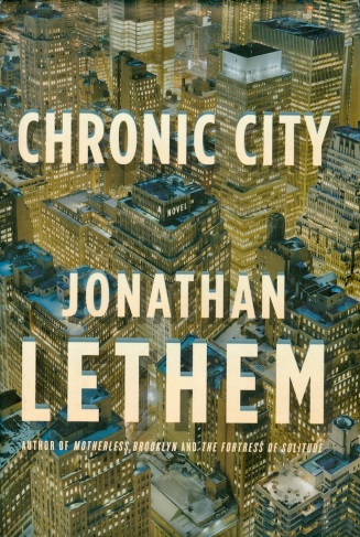 Lethem—Chronic City (hardcover)