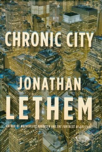 Lethem—Chronic City (hardcover)