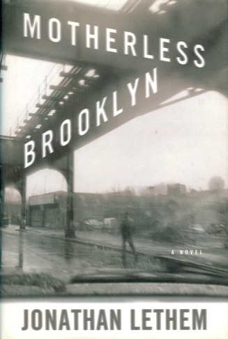 Lethem—Motherless Brooklyn (hardcover)