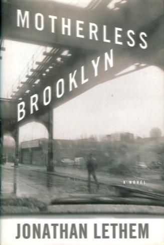 Lethem—Motherless Brooklyn (hardcover)