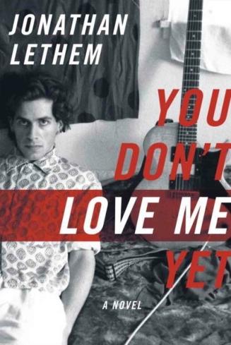 You Don't Love Me Yet_Lethem for LA